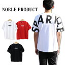 ≪SALE&ゆうパケットで送料300円≫NOBLE PRODUCT MENS BACK LOGO PRINT WIDE T-SHIRT N848-21T / メンズ バックロゴプリント 5分袖 Tシ..