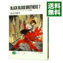 【中古】BLACK BLOOD BROTHERS -ブラック・ブラッド・ブラザーズ王牙再臨- 7/ あざの耕平