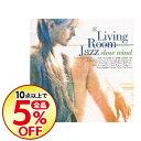 精選輯 - 【中古】Living Room Jazz−slow wind / オムニバス