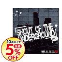 精选辑 - 【中古】SHOUT OF THE UNDERGROUND Vol.1 / オムニバス