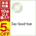 【中古】【CD+DVD】Say Good−bye / 谷村奈南