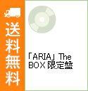 【中古】【3CD】「ARIA」 The BOX 限定盤 / アニメ