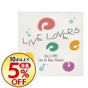 精選輯 - 【中古】LIVE LOVERS Oct.3,1993 / オムニバス