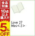 【中古】Love 27 Mini 2/ アンソロジー