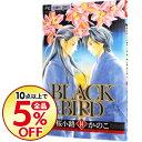 【中古】BLACK BIRD 14/ 桜小路かのこ