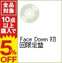 【中古】【CD+DVD】Face Down 初回限定盤 / ...