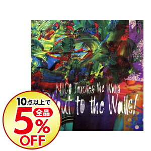 【中古】Shout to the Walls! / NICO Touches the Walls