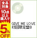 【中古】【CD+DVD】GIVE ME LOVE 初回限定盤B / 2PM