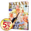 【中古】KATANA(あすかコミックスDX) 11/ かまたきみこ