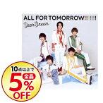 【中古】「ドリフェス!R」−ALL FOR TOMORROW!!!!!!! / DearDream