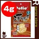 Petio ペティオ 薄焼き 貝柱 4g ヤマヒサ ▼a ペット フード 猫 キャット おやつ