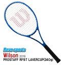 国内正規品 Wilson(ウィルソン) PROSTAFF RF97 AUTOGRAPH LAVERCUP (プロスタッフRF97 オートグラフ レーバーカップ) 340g WR026411 硬式テニスラケット 2019年モデル