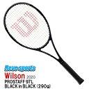 国内正規品 Wilson(ウィルソン) PROSTAFF 97L BLACK in BLACK (プロスタッフ 97L ブラックインブラック) 290g WR038311 硬式テニスラケット 2020年モデル