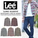 【5%OFF・送料無料】 Lee(リー) 長袖 ウエスタン チェックシャツ ネルシャツ LT0519