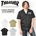THRASHER スラッシャー ワッペン付き 半袖 ワークシャツ メンズ レディース ユニセックス 半袖シャツ ワッペンシャツ 送料無料 TH5179