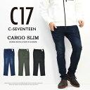 C17 メンズ スリムカーゴパンツ ストレッチ カラーパンツ チノパンツ C-SEVENTEEN シーセブンティーン カーゴデニム 送料無料 CX236