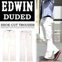 【送料無料】 EDWIN(エドウィン) DUDED ストレッチ・シューカット トラウザーパンツ チノパンツ シューカットパンツ カラーパンツ メンズ EGK51...