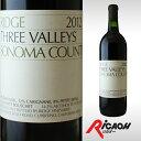 リッジ スリーヴァレー ソノマカウンティ 2012 2015 750ml 【赤 ワインレッド お酒 ワイン