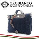 екеэе╙евеєе│ е╓еъб╝е╒е▒б╝е╣ 245606 PRICCONE-Z7 OROKLAN б┌ е╙е╕е═е╣е╨е├е░ е╖ечеые└б╝е╨е├е░ б█б┌ OROBIANCO б█[bef][PO10][┬и╞№╚п┴ў]