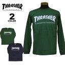 スラッシャー Tシャツ ロンT THRASHER MAG LOGO L/S T-SHIRTS 長袖 TEE プリント メンズ レディース 全2色 S-XL【公式】