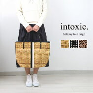 intoxic. イントキシック ホリデートートラージ HD-008