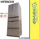 【中古】RK390▼日立 冷蔵庫 475L 2012年 6ドア 真空チルド R-SF48BM