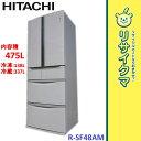 【中古】MK450▽日立 冷蔵庫 475L 2011年 6ドア 真空チルド R-SF48AM