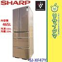 【中古】RK877▲シャープ 冷蔵庫 465L 2014年 6ドア 観音 SJ-XF47Y