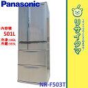 【中古】M▲パナソニック 冷蔵庫 501L 2009年 6ドア 観音開き 新鮮凍結 NR-F503T (06405)