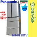 【中古】M△パナソニック 冷蔵庫 505L 2014年 6ドア 観音 自動製氷 エコナビ搭載 NR-F518TV (06539)