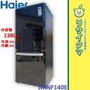 【中古】R▼ハイアール 冷蔵庫 138L 2012年 2ドア 人気カラー ブラック JR-NF140E (06646)