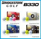 ☆2014年☆日本正規品☆ブリヂストンゴルフ TOUR B330/B330RXS/ B330S/B330RX ゴルフボール1ダース(12個入)Bridgestone Golf ツアー ビー サンサンマル