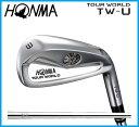 本間ゴルフ HONMA TOUR WORLD ホンマ ツアーワールド TW-U  ユーティリティ N.S.PRO 950GH スチールシャフト