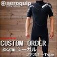 【シーガル・カスタムオーダー】エアロクイップ Limited-モデル カスタムオーダー ウェットスーツ メンズ レディース