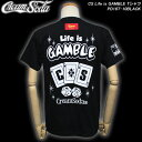 CREAM SODAクリームソーダ◆CS Life is GAMBLE Tシャツ◆PD16T-10BLACK