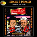 ★SNAKE & DRAGONGRETSCH BROTHERS スネーク&ドラゴングレッチブラザーズ