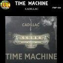 CD◆TIME MACHINE◆◆CADILLAC◆PIMP-004