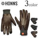 HONNS(ホンズ) レザーグローブ / 手袋 / スマホ対応 / オリバー / メンズ / MENS OLIVER