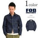 FOB FACTORY(FOBファクトリー) F2339 デニムジャケット 13.5oz セルヴィッチ / タイプ 1ST / Gジャン / メンズ / 日本製