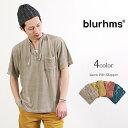 【50%OFF】BLURHMS(ブラームス) リネンパイル スキッパー Tシャツ / 半袖 / メンズ / 無地 / 日本製【セール】