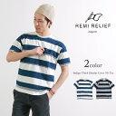 【アフターSALEクーポン対象】REMI RELIEF(レミレリーフ) インディゴ 太ボーダー クルー 半袖 Tシャツ / ポケット / メンズ / 日本製