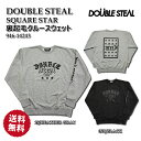 DOUBLE STEAL ダブルスチール ストリートスウェット