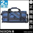 ニクソン パイプス ニクソン ボストンバッグ ニクソン バッグ nixon PIPES ダッフルバッグ おしゃれ nixon バッグ レディース ボストンバッグ 旅行 バッグ メンズ 通学 通勤バッグ
