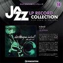 ジャズLPレコードコレクション 第14号Indeed!/LEE MORGAN