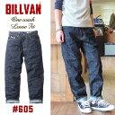 BILLVAN #605 ワンウォッシュ ルーズフィット ヴィンテージ加工 オーセンティック デニムパンツ ビルバン ジーンズ メンズ アメカジ