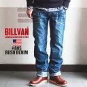 BILLVAN #805 ヴィンテージ加工 ブッシュデニムパンツ ビルバン ジーンズ メンズ アメカジ