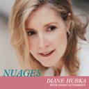 送料無料『ヌアージュ+1』/ダイアン・ハブカ ダイアン・ハブカ Nuages +1/ Diane Hubka 【JAZZ CD】