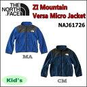 THE NORTH FACE/ノースフェイス ZI Mountain Versa Micro Jacket(ジップインマウンテンバーサマイクロジャケット)/NAJ61726【キッズ】【120cm】【130cm】【フリースジャケット】【子供用】