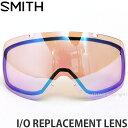スミス アイ/オー リプレイスメント レンズ 【SMITH I/O REPLACEMENT LENS】 スノーボード ゴーグル スペア クロマポップ 交換レンズ 球面 スノボ SNOWBOARD GOGGLE カラー:CHROMAPOP STORM ROSE FLASH