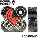 パウエル ペラルタ ラット ボーンズ 【Powell Peralta RAT-BONES】 スケートボード スケボ クルーザー オールドスクール ソフト ウィー..